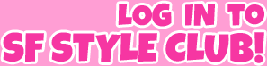Log in to SF Style Club!